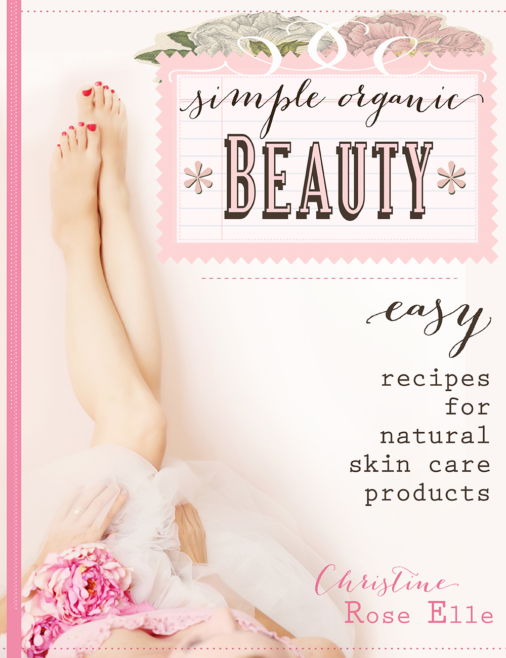 72 Simple Organic BeautySample low res sized finalcover pink sig